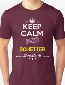 SCHETTER KEEP CLAM AND LET  HANDLE IT - T Shirt, Hoodie, Hoodies, Year, Birthday T-Shirt