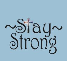 Stay Strong Design Kids Clothes