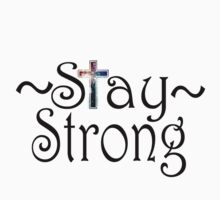Stay Strong Design One Piece - Short Sleeve
