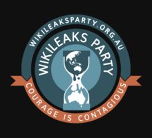 WikiLeaks Party - Courage is contagious by MentalBlank