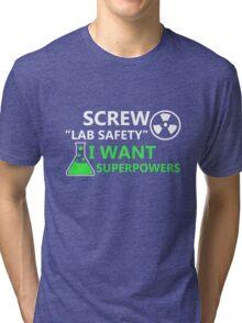 Screw Lab Safety Tri-blend T-Shirt