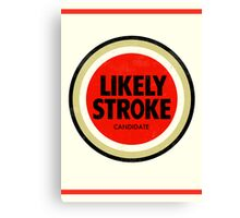 Likely Stroke Canvas Print