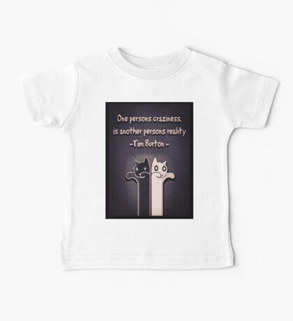 One Persons Craziness Baby Tee