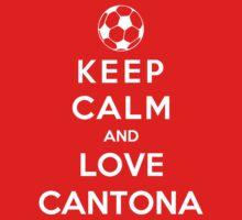 Keep Calm And Love Cantona by Phaedrart