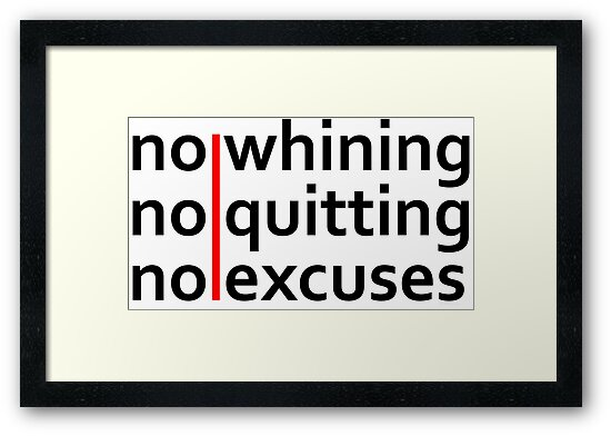 No Whining | No Quitting | No Excuses by Fitbys