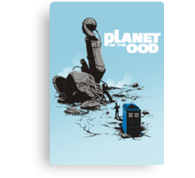 PLANET OF THE OOD Canvas Print