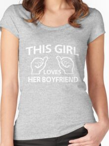 This girl loves her boyfriend Women's Fitted Scoop T-Shirt