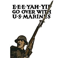 Go Over With US Marines -- WWI Photographic Print