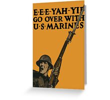 Go Over With US Marines -- World War One Greeting Card