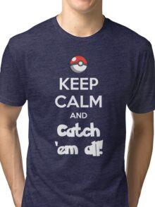 Catch 'em All! Tri-blend T-Shirt