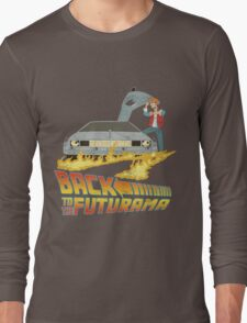 Back To The Futurama Long Sleeve T-Shirt