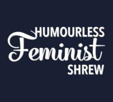 Humourless Feminist Shrew (UK) Kids Clothes