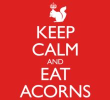 Royal Squirrel: Keep Calm and Eat Acorns Kids Tee