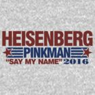 Heisenberg Pinkman 2016 by David Ayala