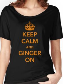 Keep Calm and Ginger On Women's Relaxed Fit T-Shirt