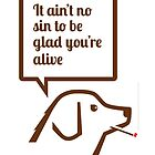 Smoking dog quotes Springsteen by walker12to88