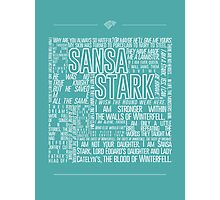 Sansa Stark Quote Poster Photographic Print