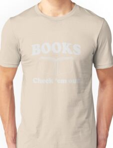 Books. Check'Em Out Unisex T-Shirt