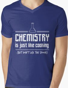 Chemistry is like cooking but don't lick the spoon t-shirt Mens V-Neck T-Shirt