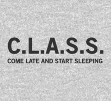 Class. Come Late and Start Sleeping by trends