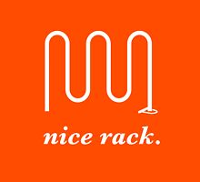 Nice Rack Unisex T-Shirt
