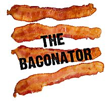 The Baconator - The Ultimate Bacon Lover Photographic Print