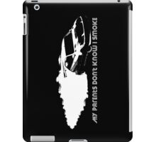 iPad Case - My Parents Don't Know I Smoke - Black iPad Case/Skin