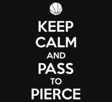 Keep Calm and pass to Pierce by aizo
