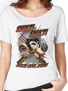 SNIKT! SNIKT! Women's Relaxed Fit T-Shirt