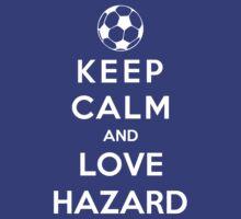 Keep Calm And Love Hazard by Phaedrart