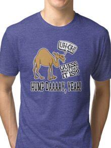 Hump Day • Camel Tri-blend T-Shirt