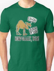 Hump Day • Camel Unisex T-Shirt