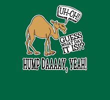 Hump Day • Camel Unisex T-Shirt