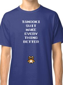 Tanooki Suit Make Everything Better Classic T-Shirt