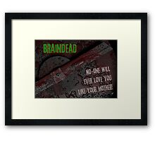 Braindead Framed Print