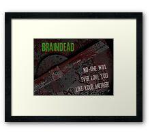 Braindead Framed Print
