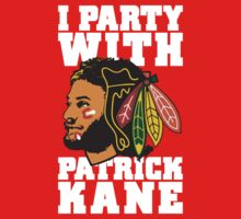 I Party With Patrick Kane by Look Human