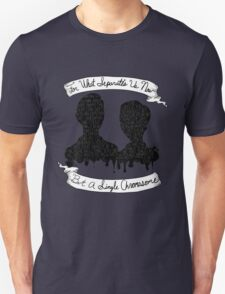 For What Separates Us Now T-Shirt