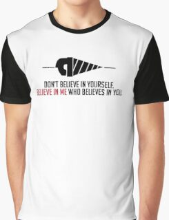 Believe in Me Who Believes in You [White] Graphic T-Shirt