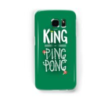 King of Ping Pong Samsung Galaxy Case/Skin