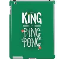 King of Ping Pong iPad Case/Skin