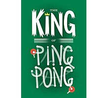 King of Ping Pong Photographic Print
