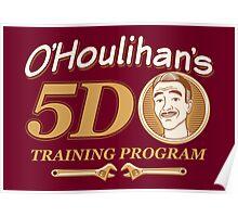 O'Houlihans 5D Training Program Poster