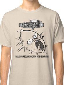 Unacceptable Classic T-Shirt