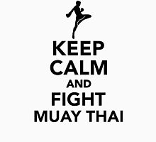 Keep calm and fight Muay Thai Unisex T-Shirt
