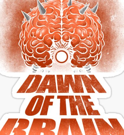 Dawn of the Brain Sticker