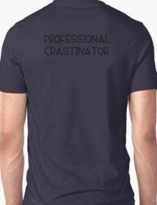 Professional Crastinator T-Shirt