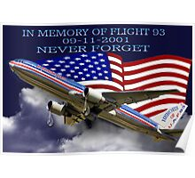 † ❤ † █ ♥ █ IN MEMORY AND  HEARTFELT DEDICATION OF U.A.F.93-(09-11-2001)-WE WILL NEVER FORGET █ ♥ █ † ❤ † Poster