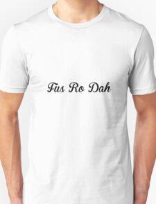 Fus Ro Dah Like A Gentleman T-Shirt