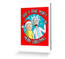 Rick & Morty -  Merry Christmas Greeting Card